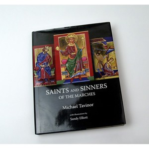 Saints and Sinners of the Marches